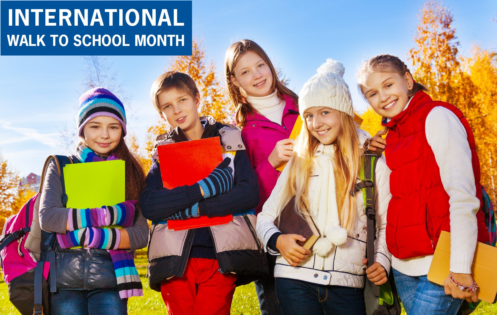 October is International Walk to School Month!